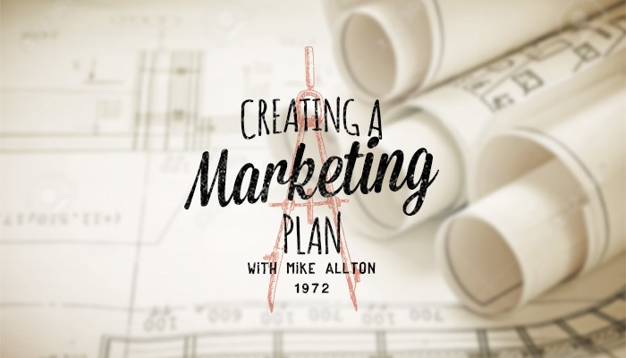 Creating A Marketing Plan With Mike Allton
