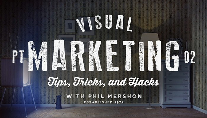 Visual Marketing Tips Tricks and Hacks - Part 2